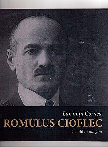 Coperta Album Romulus Cioflec - o  viata in imagini, 2016
